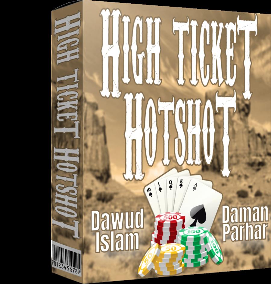 Dawud Islam & Daman Parhar - High Ticket Hotshot Free Download