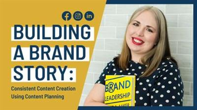 Liz Creates - Building a Brand Story - Consistent Content Creation Using Content Planning Free Download