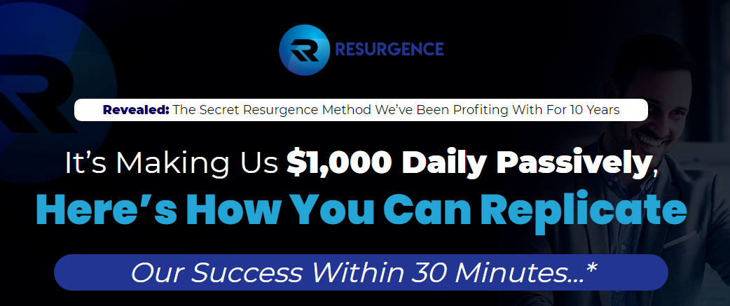 Resurgence - Secret Resurgence Method We've Been Profiting With For 10 Years Free Download