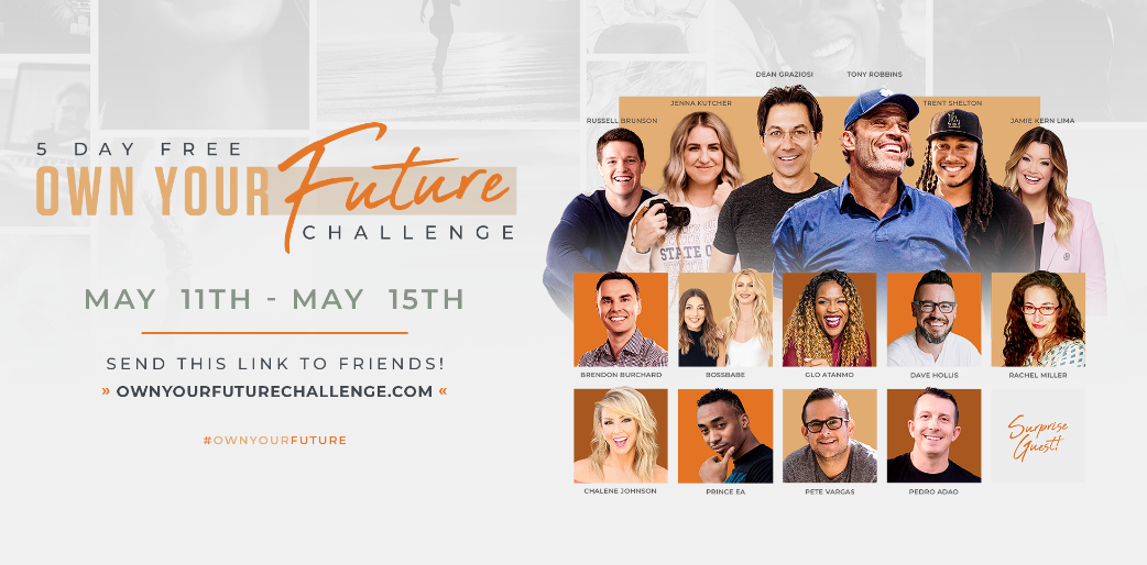 Tony Robbins & Dean Graziosi - Own your Future Challenge Free Download