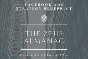 Dave Nash – The Zeus Almanac-Facebook Ads Strategy Guide Free Download