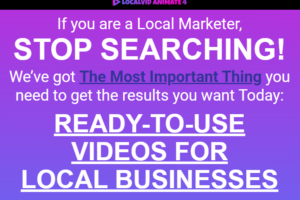 LocalVid Animate 4 + OTO - READY-TO-USE VIDEOS FOR LOCAL BUSINESSES - Launching 22 July 2021 Free Download