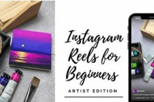 Instagram Reels for Beginners - Learn to Make Fun Art Reveal Videos Free Download